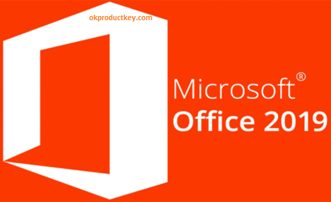 Microsoft Office 2019 Crack + Product Key Full [Win + Mac] Download