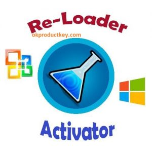 Re-Loader Activator Windows + Office Activator {Latest} 2019