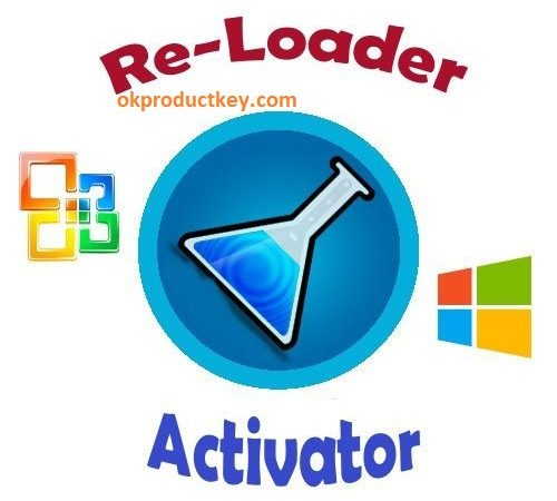 Re-Loader Activator Windows + Office Activator {Latest} 2019