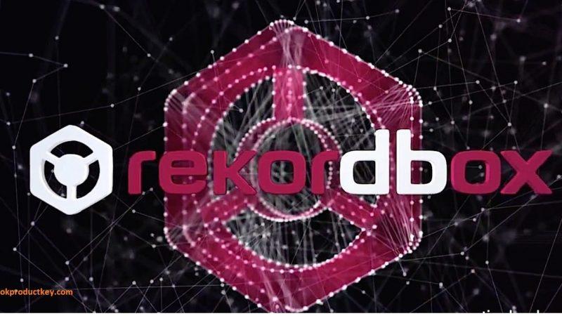 Rekordbox DJ 5.6.0 Crack + License Key 2019 Free Download with { Advance Version }