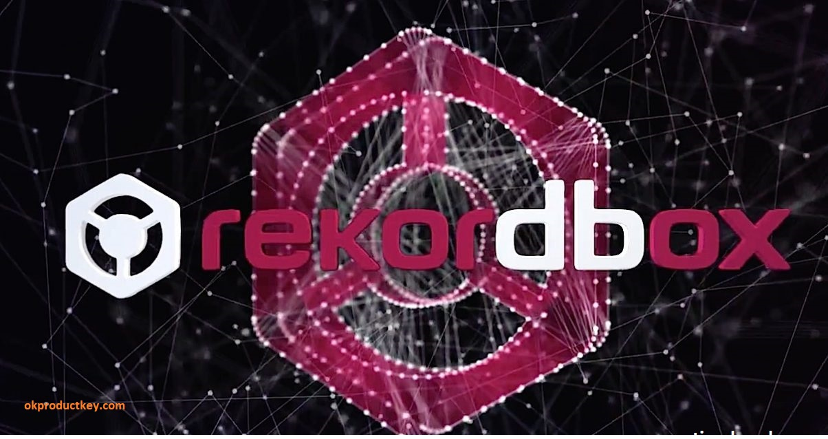 Rekordbox DJ 5.8.3 Crack + License Key Free [Win+Mac] 2020