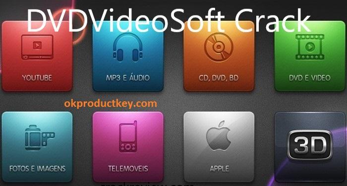 DVDVideoSoft Crack + Activation Key Full Version Download